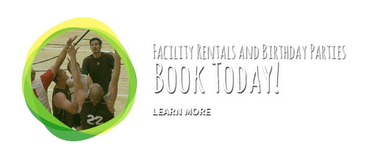 Facility Rentals and Birthday Parties Book Today